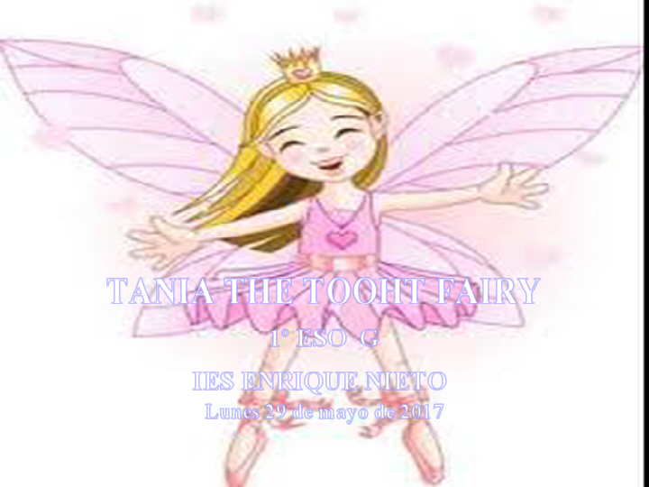 Tanya the tooth fairy